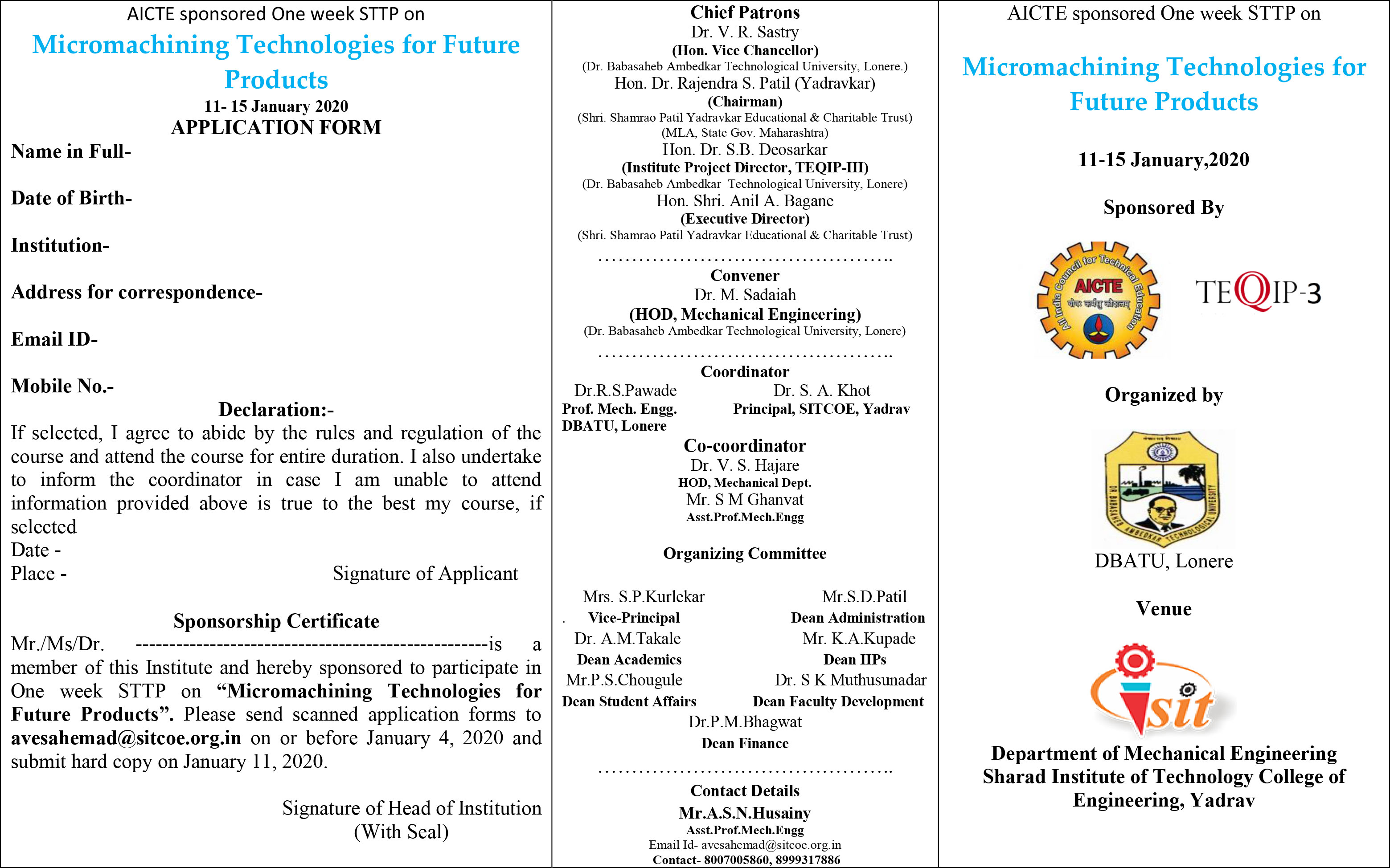 One week Workshop on Micromachining Technologies for Future Products 1